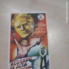 Cine: FOLLETO DE MANO ACUSADO DE ALTA TRAICION , CHARLES BICKFORD ,. Lote 277100783