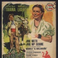 Cine: P-9566- LA CRUZ DE MAYO (CINE ESLAVA) GRACIA DE TRIANA - MIGUEL LIGERO - JOSÉ NIETO. Lote 277165743