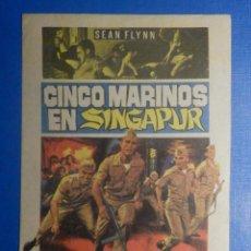 Cine: FOLLETO DE MANO - PELÍCULA FILM - LARGOMETRAJE - CINCO MARINOS EN SINGAPUR. Lote 278421033