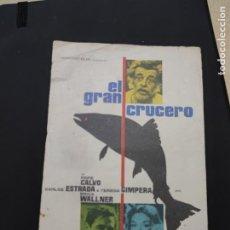 Cine: FOLLETO DE MANO EL GRAN CRUCERO , PEPE CALVO ,. Lote 278427238