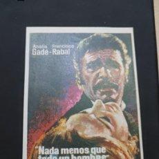 Cine: FOLLETO DE MANO NADA MENOS QUE UN HOMBRE , ANALIA GADE ,. Lote 278427358
