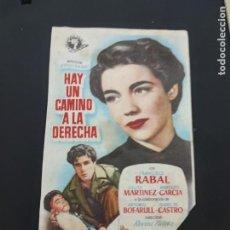 Cine: FOLLETO DE MANO HAY UN CAMINO A LA DERECHA , FRANCISCO RABAL ,1954. Lote 278427428