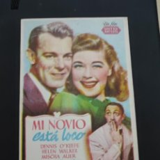 Cine: FOLLETO DE MANO MI NOVIO ESTA LOCO , DENNIS O'KEEFE ,. Lote 278433913
