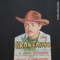 Cine: FOLLETO DE MANO GRAN CASINO , JORGE NEGRETE , 1948. Lote 278543283