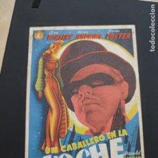Cine: FOLLETO DE MANO , UN CABALLERO EN LA NOCHE , BRIAN DONLEVY , 1946. Lote 278543293