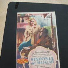 Cine: FOLLETO DE MANO SINFONIA DEL HOGAR , ADRIANO RIMOLDI , 1947. Lote 278543298