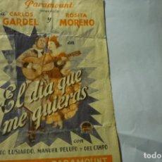 Cine: PROGRAMA DOBLE EL DIA QUE ME QUIERAS.-CARLOS GARDEL --SELLO CINE 4-4-1937. Lote 278812218