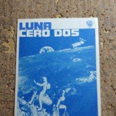 Cine: FOLLETO DE MANO DE LA PELICULA LUNA CERO DOS. Lote 278947933