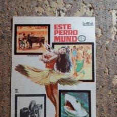 Cine: FOLLETO DE MANO DE LA PELICULA ESTE PERRO MUNDO. Lote 279416923