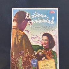 Cine: FOLLETO DE MANO ; LA ÚLTIMA OPORTUNIDAD ; 1947 ; JOHN HOY. Lote 279420268