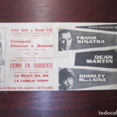 Cine: COMO UN TORRENTE - FOLLETO MANO ORIGINAL DOBLE - SHIRLEY MACLAINE FRANK SINATRA DEAN MARTIN IMPRESO. Lote 279420488