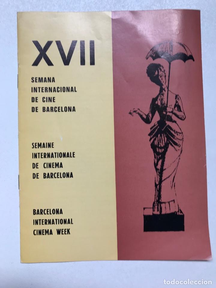 XVII SEMANA INTERNACIONAL DE CINE DE BARCELONA 21X15CM REF J (Cine - Folletos de Mano - Clásico Español)