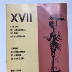 Cine: XVII SEMANA INTERNACIONAL DE CINE DE BARCELONA 21X15CM REF J. Lote 279440833