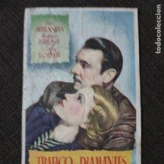 Cine: FOLLETO DE MANO TRAFICO EN DIAMANTES , ISA MIRANDA ,. Lote 279585688