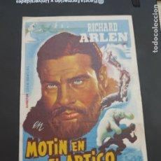 Cine: FOLLETO DE MANO MOTIN EN EL ARTICO , RICHARD ARLEN , 1945. Lote 280123298