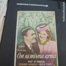 Cine: FOLLETO DE MANO CON SU MISMA ARMA , PAT O'BRIEN , 1945. Lote 280123638