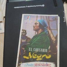 Cine: FOLLETO DE MANO EL CORSARIO NEGRO PEDRO ARMENDARIZ ,. Lote 280123978