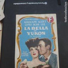 Cine: FOLLETO DE MANO LA BELLA DEL YUKON , RANDOLPH SCOTT , 1950. Lote 280124208
