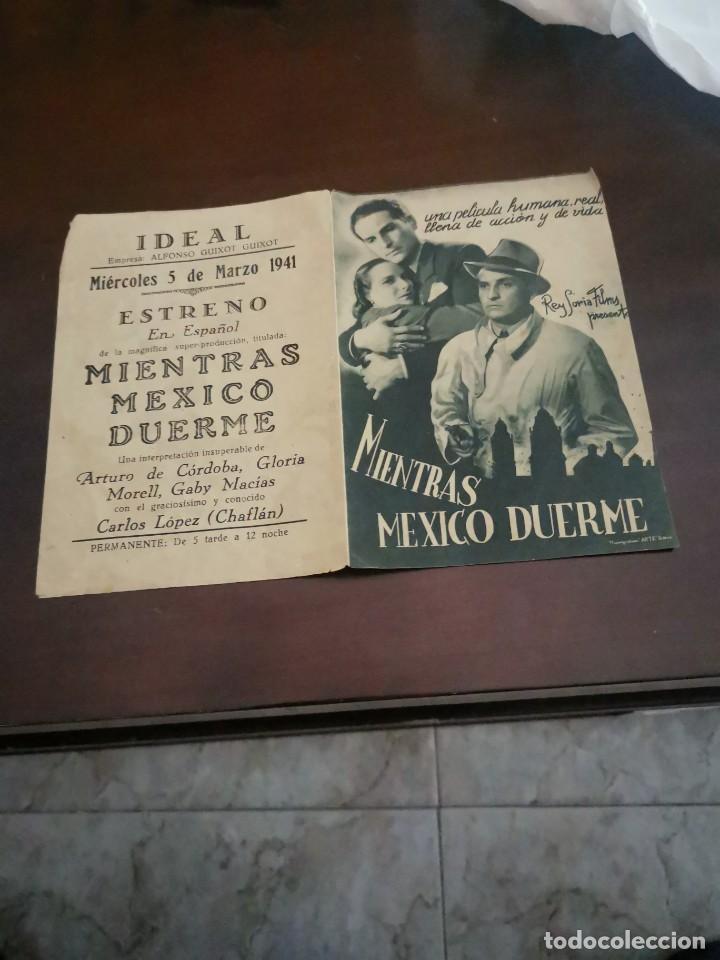 PROGRAMA DE MANO ORIG DOBLE - MIENTRAS MÉXICO DUERME - CON CINE IDEAL AL DORSO (Cine - Folletos de Mano - Drama)