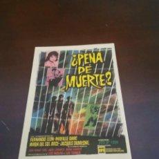 Cine: PROGRAMA DE MANO ORIG - ¿ PENA DE MUERTE? - CON CINE MONUMENTAL IMPRESO AL DORSO. Lote 283197638