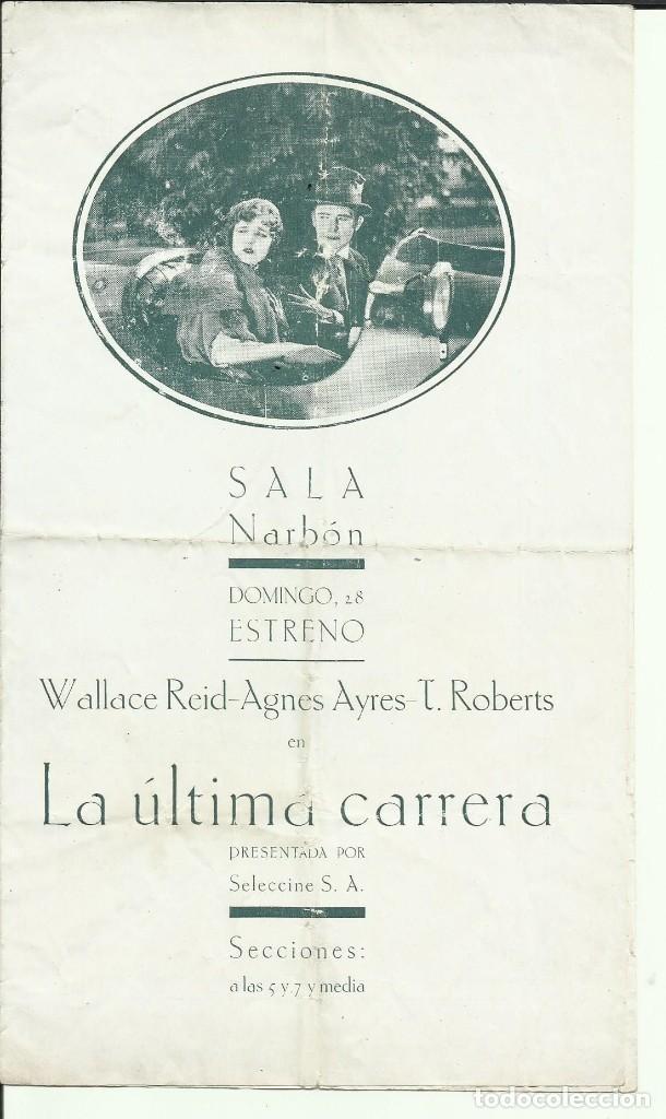 PTCC 067 LA ULTIMA CARRERA PROGRAMA DOBLE WALLACE REID SAM WOOD CINE MUDO 1921 (Cine - Folletos de Mano - Deportes)