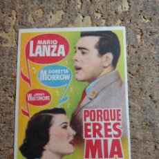 Folhetos de mão de filmes antigos de cinema: FOLLETO DE MANO DE LA PELICULA POR QUE ERES MIA CON PUBLICIDAD. Lote 285456833