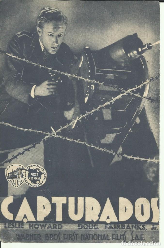PTCC 069 CAPTURADOS PROGRAMA SENCILLO GRANDE WARNER LESLIE HOWARD DOUGLAS FAIRBANKS JR (Cine - Folletos de Mano - Bélicas)
