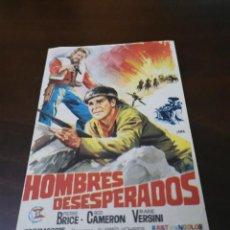 Folhetos de mão de filmes antigos de cinema: PROGRAMA DE MANO ORIG - HOMBRES DESESPERADOS - SIN CINE IMPRESO AL DORSO. Lote 285495078