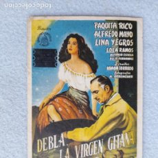 Folhetos de mão de filmes antigos de cinema: DEBLA. LA VIGEN GITANA. PAQUITA RICO, ALFREDO MAYO, LINA YEGROS, LOLA RAMOS. Lote 285758843