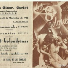 Cine: PTCC 071 LAS 8 GOLONDRINAS PROGRAMA DOBLE FILMOFONO KARIN HARDT THEODOR LOOS CNT UGT NOV 1936. Lote 286215063