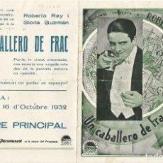 Folhetos de mão de filmes antigos de cinema: PTCC 072 UN CABALLERO DE FRAC PROGRAMA DOBLE PARAMOUNT VERDE ROBERTO REY GLORIA GUZMAN. Lote 286377378