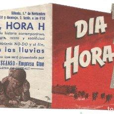 Folhetos de mão de filmes antigos de cinema: FOLLETO DE MANO TROQUELADO DIA D HORA H 1952 EDUCACION Y DESCANSO EMPRESA CINE STA COLOMA DE QUERALT. Lote 286446608