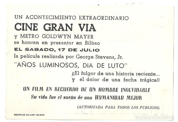 Cine: PTCC 065 AÑOS LUMINOSOS DIA DE LUTO PROGRAMA SENCILLO MGM JOHN FITZGERALD KENNEDY JFK raro - Foto 2 - 286527478