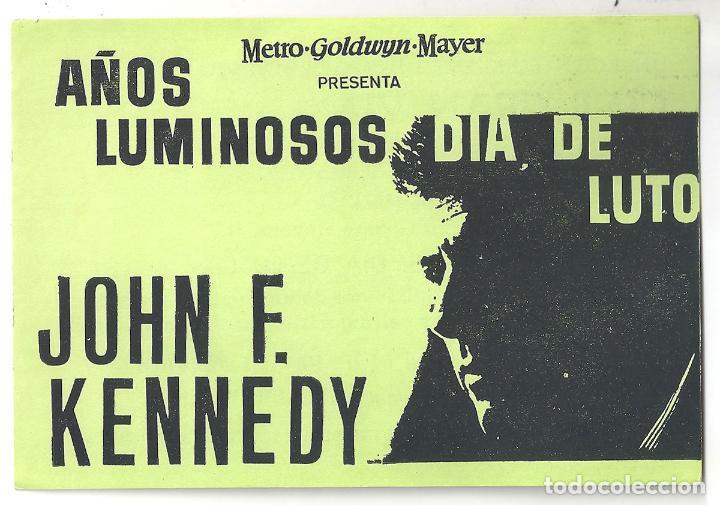PTCC 065 AÑOS LUMINOSOS DIA DE LUTO PROGRAMA SENCILLO MGM JOHN FITZGERALD KENNEDY JFK RARO (Cine - Folletos de Mano - Documentales)