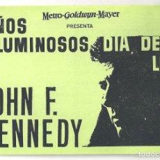 Cine: PTCC 065 AÑOS LUMINOSOS DIA DE LUTO PROGRAMA SENCILLO MGM JOHN FITZGERALD KENNEDY JFK RARO. Lote 286527478