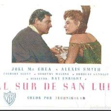 Cine: PTCC 065 AL SUR DE SAN LUIS PROGRAMA SENCILLO WARNER JOEL MCCREA ALEXIS SMITH RARO. Lote 286530073