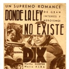 Cine: DONDE LA LEY NO EXISTE, CON RICHARD DIX.. Lote 286861828