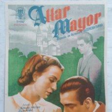 Cine: FOLLETO DE MANO, ALTAR MAYOR, BASADA EN LA NOVELA DE CONCHA ESPINA, AÑO 1944, CAPITOL CINEMA. Lote 287036398