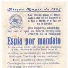 Folhetos de mão de filmes antigos de cinema: SENCILLO ILUSTRADO MAC ESPIA POR MANDATO EMPRESA CINE E D STA COLOMA DE QUERALT FIESTA MAYOR 1963. Lote 287074303