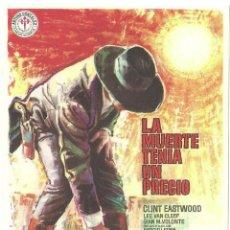 Cine: PTEB 068 LA MUERTE TENIA UN PRECIO PROGRAMA SENCILLO REGIA CLINT EASTWOOD SERGIO LEONE. Lote 287146728