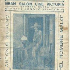 Cine: PTCC 076 EL HOMBRE MALO PROGRAMA TRIPLE ANTONIO MORENO CARLOS VILLARIAS JUAN TORENA. Lote 287398673
