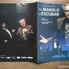 Folhetos de mão de filmes antigos de cinema: PTCC 077 DE MANOLO A ESCOBAR PROGRAMA TEATRO CONDAL BARCELONA 2006. Lote 287631458
