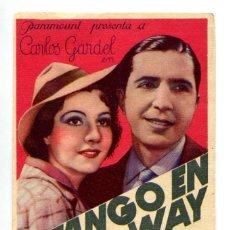 Foglietti di film di film antichi di cinema: EL TANGO DE BROADWAY, CON CARLOS GARDEL.. Lote 287711123