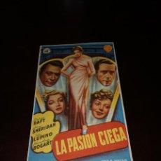 Cine: PROGRAMA DE MANO ORIG - LA PASION CIEGA - CON CINE MONTSERRAT IMPRESO AL DORSO. Lote 287940823