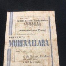 Cine: PROGRAMA ACONTECIMIENTO TEATRAL LA BISBAL DEL PENEDES 1940 PRESENTA MORENA CLARA. FALANGE.. Lote 288130213