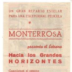 Cine: SENCILLO HACIA LOS GRANDES HORIZONTES CINE MONTERROSA DE REUS. Lote 288173698