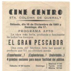 Folhetos de mão de filmes antigos de cinema: FOLLETO SENCILLO EL GRAN PESCADOR 1951 CINE CENTRO ( APOSTOLADO ) STA COLOMA DE QUERALT ILUSTRA JANO. Lote 288207083