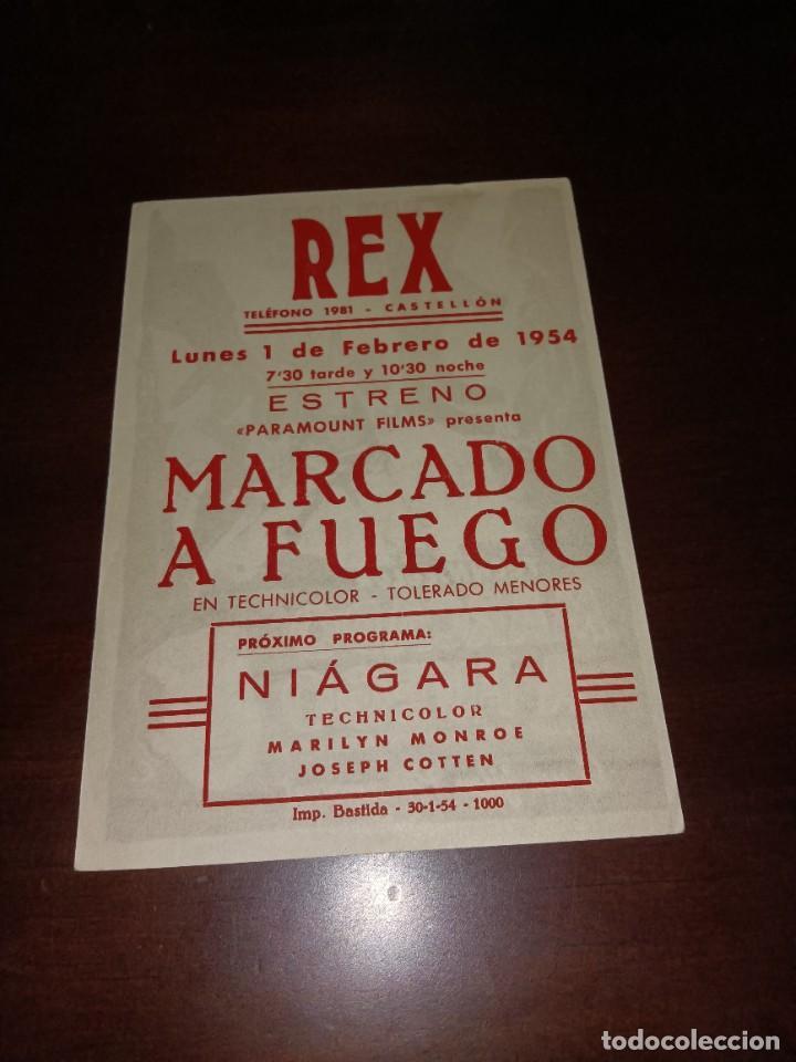 Cine: PROGRAMA DE MANO ORIG - MARCADO A FUEGO- CON CINE DE CASTELLÓN IMPRESO AL DORSO - Foto 2 - 288307553