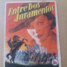 Cine: ENTRE DOS JURAMENTOS CON PUBLICIDAD TEATRO CINEMA TRINO CRUZ LA LINEA. Lote 288314313