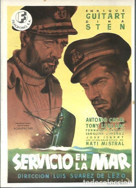 FOLLETO DE CINE - SERVICIO EN LA MAR - DIR SUAREZ DE LEZO - CON E GUITART, DINA STEN, TONY LEBLANC (Cine - Folletos de Mano - Clásico Español)